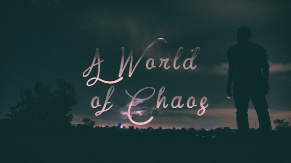 A World of Chaos