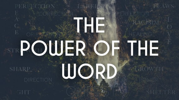 The Power of the Word